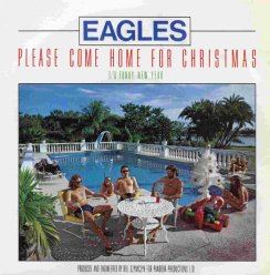 eagles please come home for christmas - Classic Rock Christmas Songs