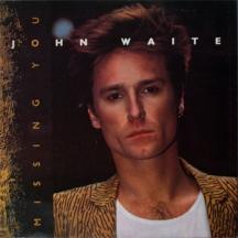 John_Waite - Missing_You1