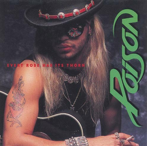 "The Story of Poison's ""Every Rose Has Its Thorn"" – The Ultimate Power Ballad"