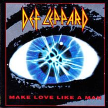 Def Leppard - Make Love Like A Man ( 1992 )