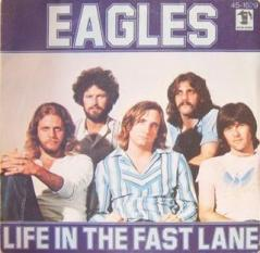 Eagles - Life in the fast lane