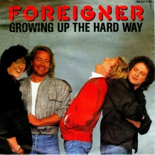 foreigner - growing up the hard way