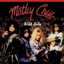 Motley Cure - Wild Side ( 1987 )
