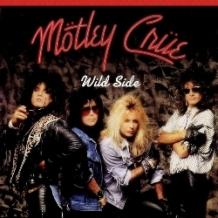 Motley Cure - Wild Side ( 1987 )