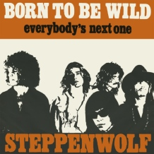 Steppenwolf - Born To Be Wild ( 1968 )