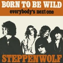 Steppenwolf - Born To Be Wild ( 1968 )