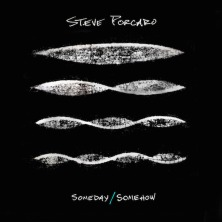 Steve Porcaro (Toto), Someday Somehow