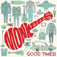 The Monkees, Good Times