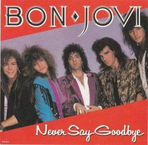 bon jovi never say