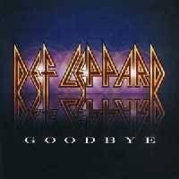 def leppard goodbye