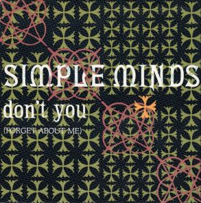 simple minds dont u forget abou tme