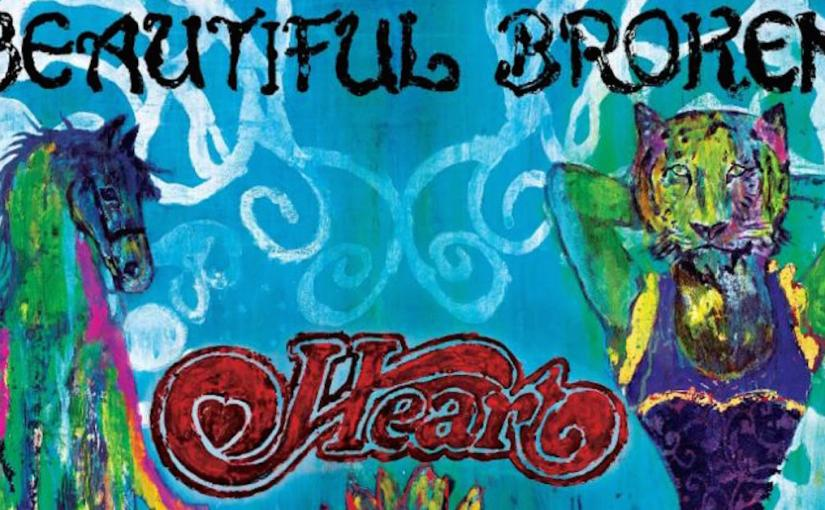 "Heart – ""Beautiful Broken"" Album Review"