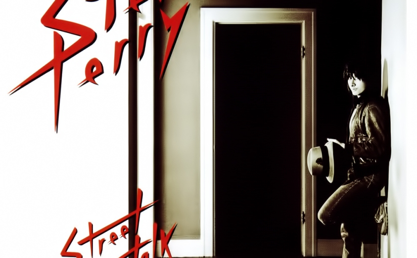 [The Greatest Rock Albums of the 80s] STEVE PERRY – Street Talk