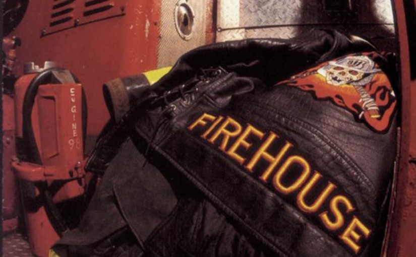 Song Of The Day : FIREHOUSE – HOLD YOUR FIRE