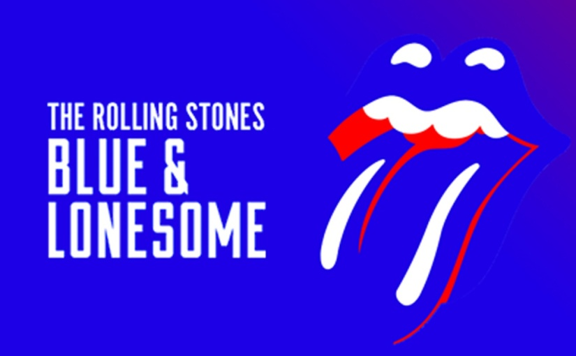 "The Rolling Stones – ""Blue & Lonesome"" Album Review"