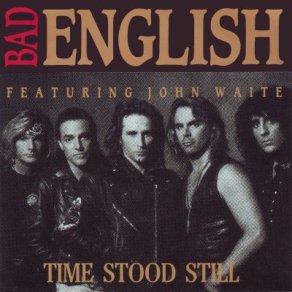 bad-english-time-stood-still-1991