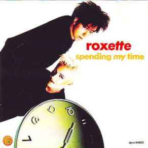 roxette-spending-my-time-1991