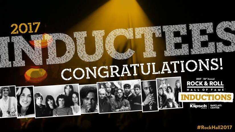 Congratulations to Rock & Roll Hall of Fame 2017Inductees