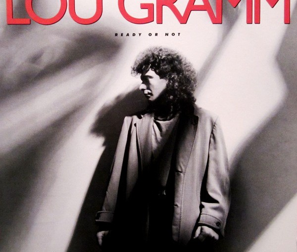 "Inside Lou Gramm's 1987 Solo Debut Album, ""Ready or Not"""