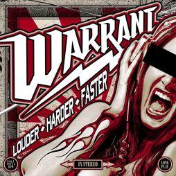 Warrant - Louder Harder Faster (2017)