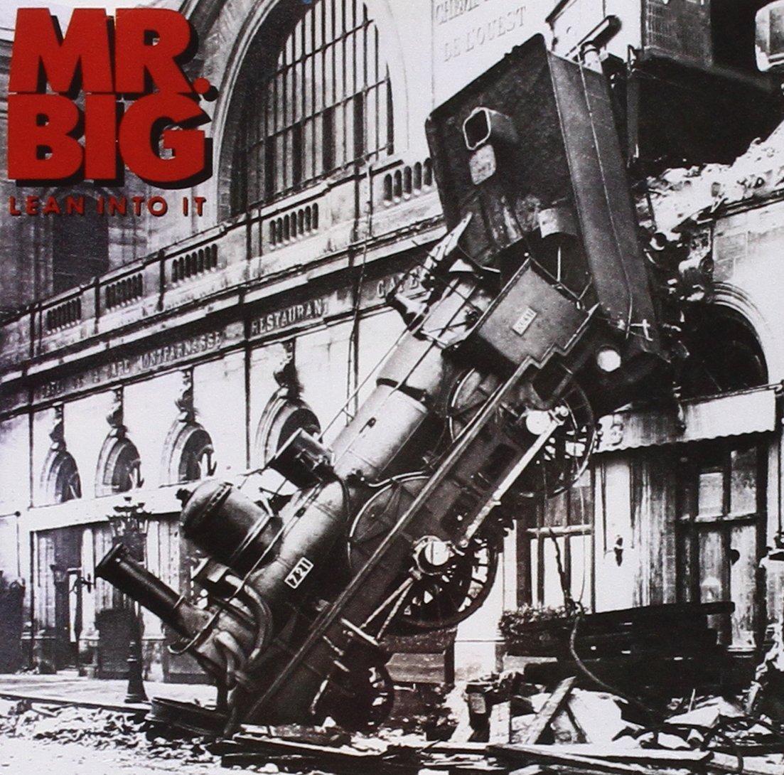 mr big lean into it