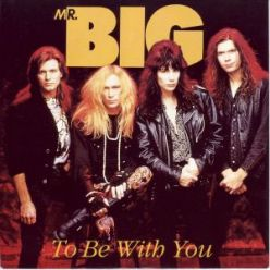 mr big to be with you