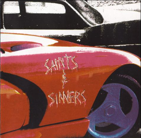 Album Recommendations: Saints & Sinners' Self-Titled 1992 Debut