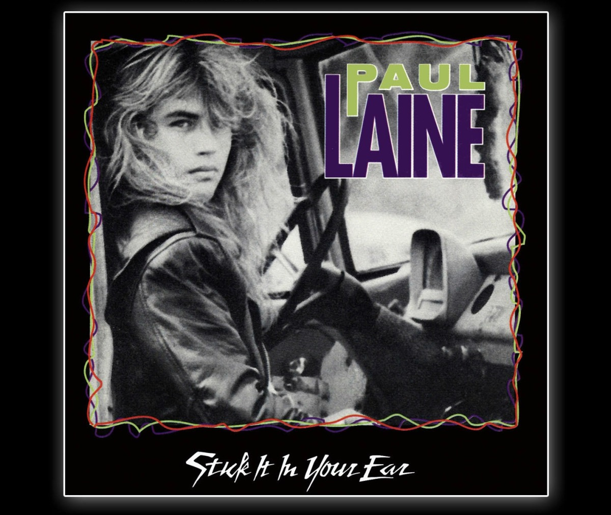 "Album Recommendations: ""Paul Laine - Stick It in Your Ear"" (1990)"