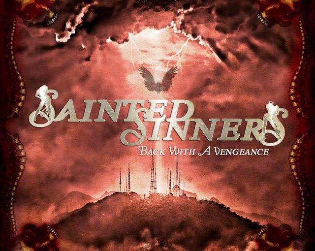 "[Album Review] SAINTED SINNERS are ""Back With a Vengeance"" (2018)"