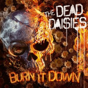 The Dead Daisies – Burn it Down